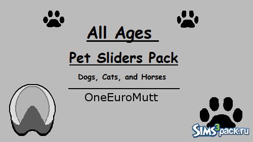 Слайдеры для питомцев от OneEuroMutt для Sims 3