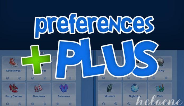 Мод «Больше категорий предпочтений или PreferencesPlus» от Helaene для Sims 4